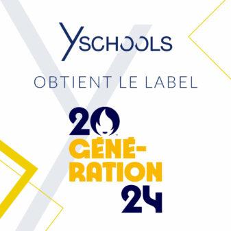 Y SCHOOLS obtient le Label Génération 2024 !
